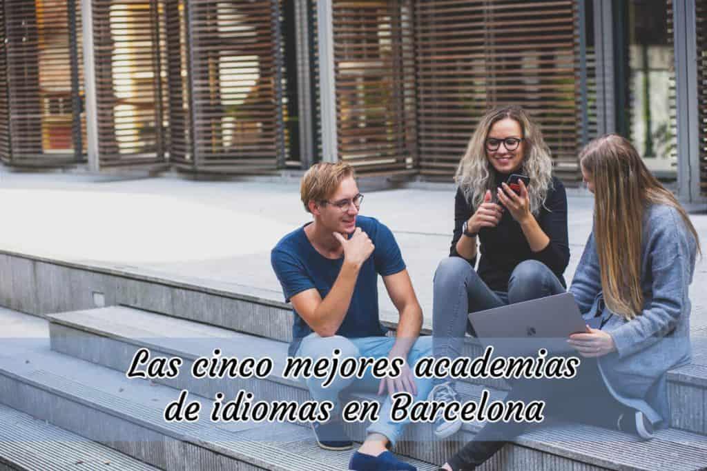 academias de idiomas en barcelona