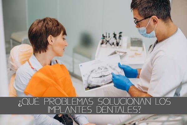 Qué problemas solucionan los implantes dentales