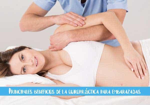 beneficios de la quiropractica para embarazadas